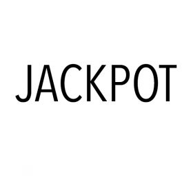 "features image for post - white with black text that says ""jackpot"""