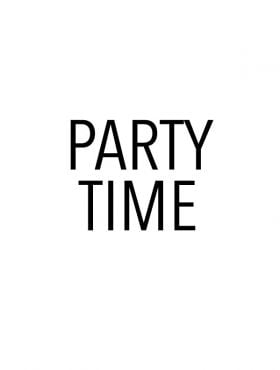 """featured image for post - white with black text that says """"party time"""""""